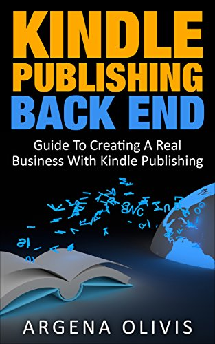 Kindle publishing back end guide to creating a real business with kindle publishing back end guide to creating a real business with kindle publishing self fandeluxe Gallery