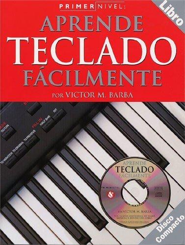 Primer Nivel: Aprende Teclado Facilmente (Spanish Edition) (Spanish) Paperback