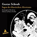 Sagen des klassischen Altertums: Die komplette Höredition Audiobook by Gustav Schwab Narrated by Hanns Zischler