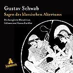 Sagen des klassischen Altertums: Die komplette Höredition   Gustav Schwab