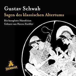Sagen des klassischen Altertums Audiobook