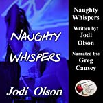 Naughty Whispers | Jodi Olson