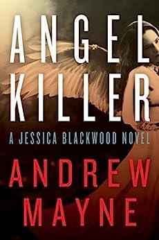 Angel Killer: A Jessica Blackwood Novel by [Mayne, Andrew]
