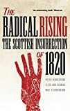 img - for The Radical Rising: The Scottish Insurrection of 1820 book / textbook / text book