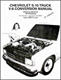Chevrolet S-10 Truck V-8 Conversion Manual