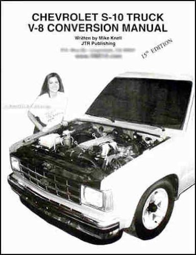 Chevrolet S-10 Truck V-8 Conversion Manual