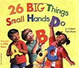 26 Big Things Small Hands Do, Coleen Murtagh Paratore, 1575421666