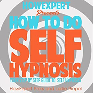 How to Do Self Hypnosis Audiobook