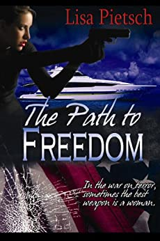 The Path to Freedom (Task Force 125) by [Pietsch, Lisa]