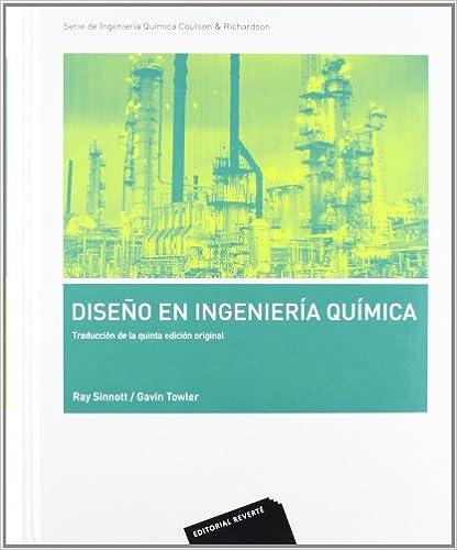 Descarga gratuita de libros y revistas. Volumen 6. Diseño en ingeniería química: Serie Ingeniería Química Coulson & Richardson CHM