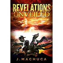 Revelations Unveiled: Wrath Of One Thousand Years (Scriptures, Bible book of revelations, New Testament, Children Bibles And God, Heaven and Hell)