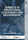 img - for Fairness in Educational Assessment and Measurement (The Ncme Applications of Educational Measurement and Assessment Book Series) (Volume 4) book / textbook / text book