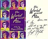 When Warhol Was Still Alive, Margaret McMullan, 0895946505