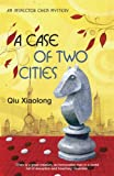 A Case of Two Cities by Xiaolong Qiu front cover