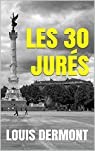 Les 30 jurés par Dermont