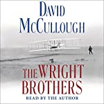 The Wright Brothers | David McCullough