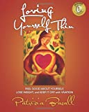 Loving Yourself Thin, Patricia Bacall, 0970629877