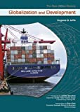 img - for Globalization and Development (New Global Society) book / textbook / text book