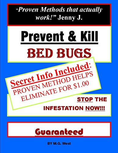 - Prevent & Kill Bed Bugs. Cheap, Natural and Less Toxic Solutions that WORK! Guaranteed.: Secret Info Included: Proven Method that costs $1.00