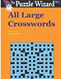 All Large Crosswords No. 4, The Puzzle The Puzzle Wizard, 1496060482