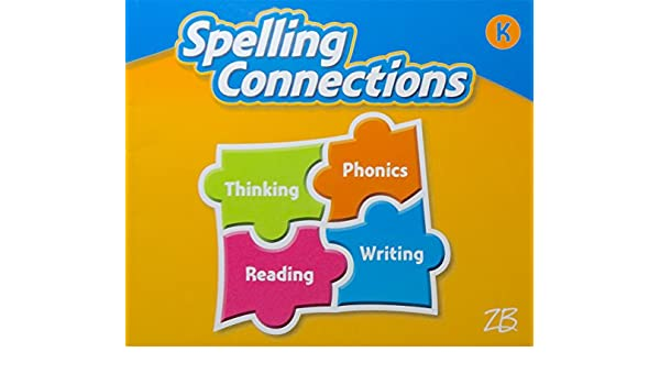 Spelling Connections Grade K Student Edition Zaner Bloser