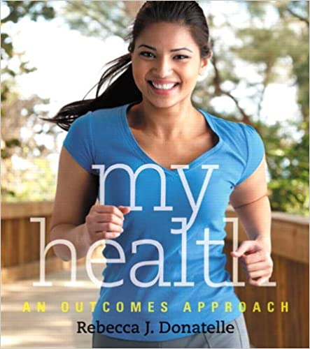 MY HEALTH AN OUTCOMES APPROACH PDF