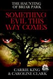 #7: Something Evil This Way Comes: Haunted House (The Haunting of Briar Park Book 1)