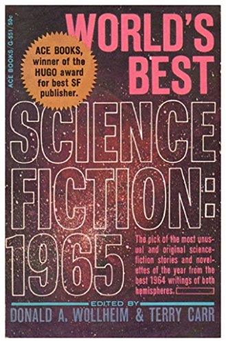 World's Best Science Fiction: 1965 (Best Contemporary Science Fiction)