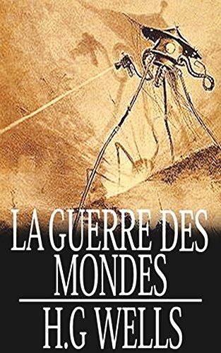 la-guerre-des-mondes-french-edition