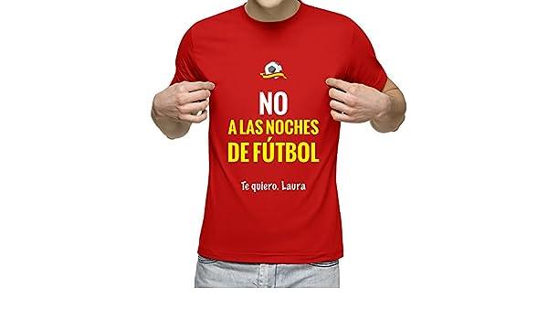 Camiseta Personalizada con dedicatoria y la Frase No a Las Noches ...