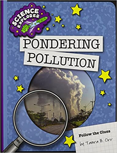 Pondering Pollution (Science Explorer: Follow the Clues)