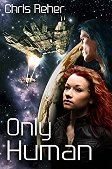 Only Human (Targon Tales Book 2) (English Edition) por [Reher, Chris]
