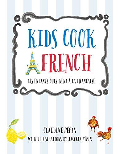 Download Kids Cook French: Les enfants cuisinent à la française Pdf
