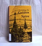 Accosting the Golden Spire, Iris W. Collett, 091387843X