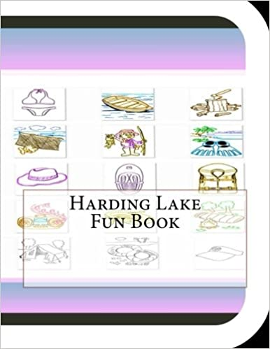 Harding Lake Fun Book: A Fun and Educational Book on Harding Lake