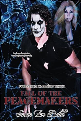 Fall of the Peacemakers Forever in Darkness Three: Volume 3