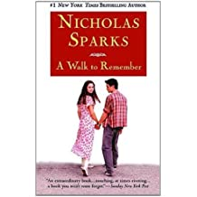 A Walk to Remember by Nicholas Sparks (2000-09-01)