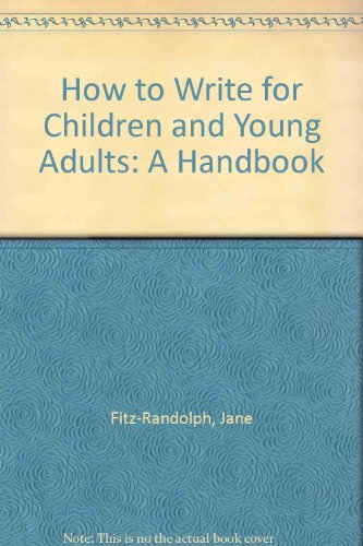 Pdf Reference How to Write for Children and Young Adults: A Handbook