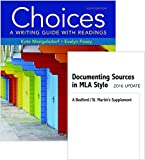 img - for Choices 6e & Documenting Sources in MLA Style: 2016 Update book / textbook / text book