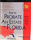How to Probate an Estate in Florida: With Forms (Legal Survival Guides)