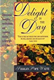 Delight in the Day, Shirley P. Waite, 084231217X