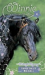Midnight Mystery (Winnie the Horse Gentler Book 4)