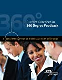 img - for Current Practices in 360 Degree Feedback: A Benchmark Study of North American Companies book / textbook / text book