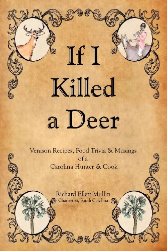 If I Killed a Deer by Richard Ellett Mullin