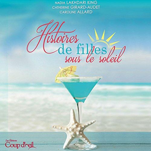 Histoires De Filles Sous Le Soleil [Pdf/ePub] eBook