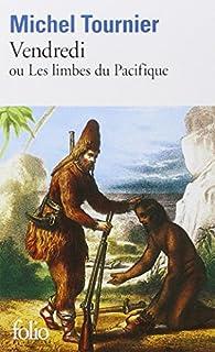Vendredi ou Les limbes du Pacifique, Tournier, Michel