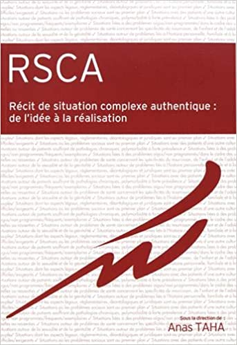 Amazon.fr - RSCA Récit de situation complexe authentique : de l ...