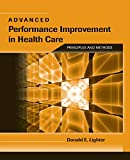 Advanced Performance Improvement in Health Care 9780763764494