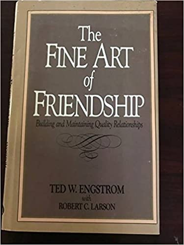 Book The Fine Art of Friendship: Building and Maintaining Quality Relationships