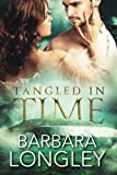 Tangled in Time (The MacCarthy Sisters) by  Barbara Longley in stock, buy online here